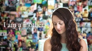I Am A Mother - Mother
