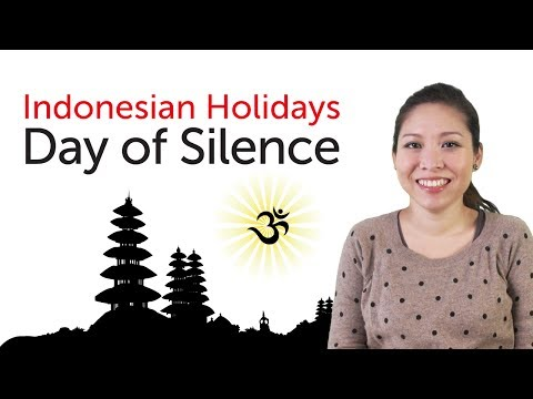Learn Indonesian Holidays  Day of Silence  Nyepi