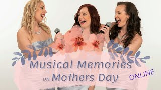 Musical Memories on Mothers Day
