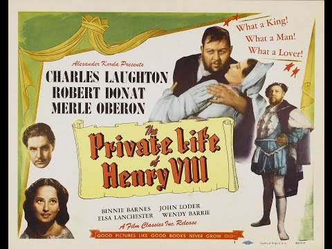 The Private Life of Henry VIII   [1933]  Alexander Korda