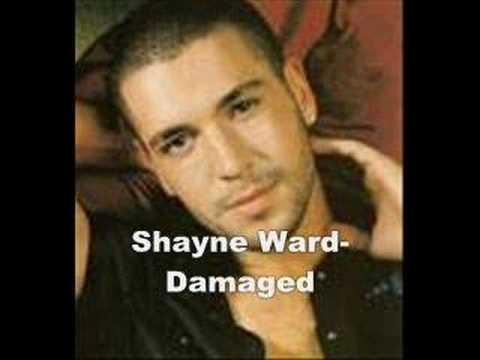 shayne ward damaged