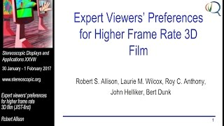 SD&A 2017: Expert viewers' preferences for higher frame rate 3D film (JIST-first)