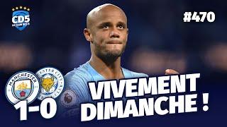 Manchester City vs Leicester (1-0) PREMIER LEAGUE - Débrief / Replay #470 - #CD5