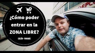 ¿Cómo ingresar a la ZONA LIBRE de Colón? VALE LA PENA? TODO lo que necesitas saber sobre esto!!!