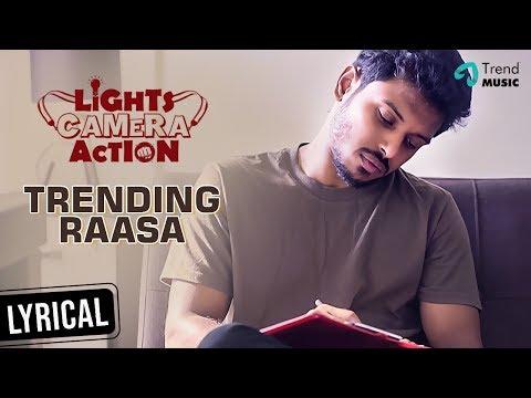 lights-camera-action-movie-|-trending-rasa-lyric-video-|-yuvaraj-krishnasamy-|-balaji-|-trend-music