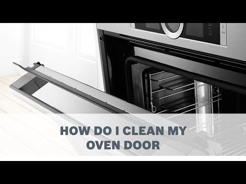 How Do I Clean My Oven Door - Cleaning & Care
