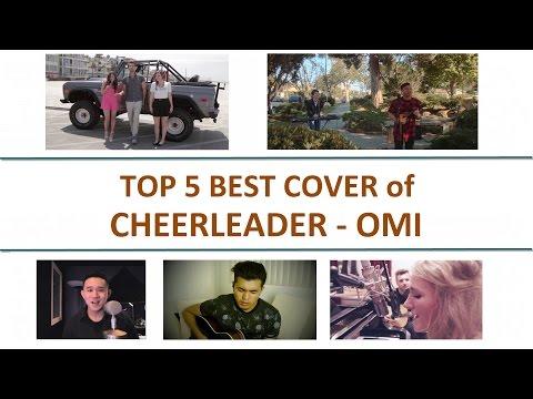 OMI - Cheerleader Cover (TOP 5 BEST)