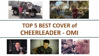 OMI - Cheerleader Cover (TOP 5 BEST)