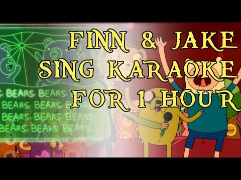 Finn & Jake Sing Karaoke For An Hour | Party Bears | Adventure Time | HD