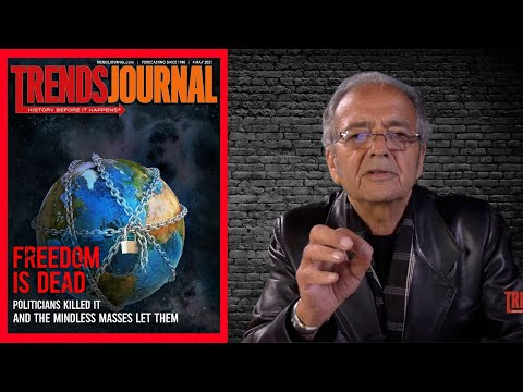 Trends Journal: Freedom is Dead, The Politicians Killed it and the Mindless Masses Let Them
