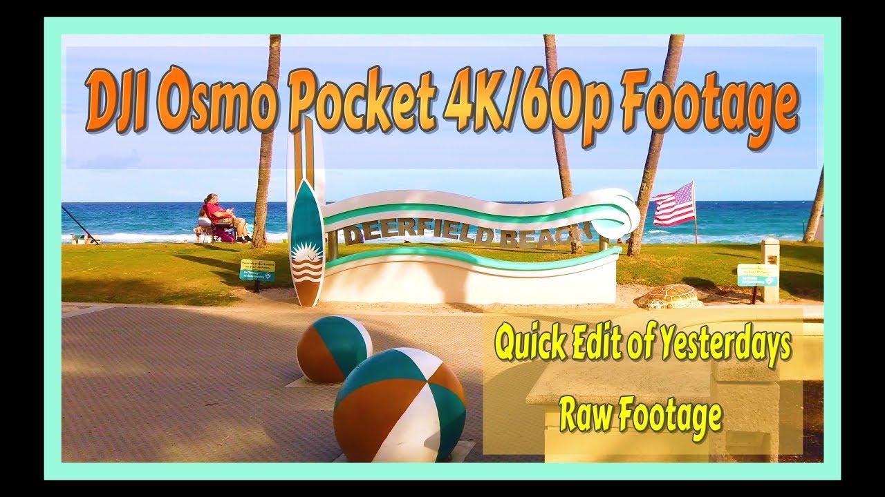 DJI Osmo Pocket 4K 60p Footage / Rough Edit / Editing Tips