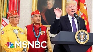 Navajo President: Donald Trump's 'Pocahontas' Comment Was 'Inappropriate'   Velshi & Ruhle   MSNBC
