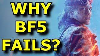 Why Did Battlefield 5 FAIL So Hard? - EA Rant
