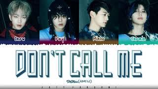 SHINee - 'DON'T CALL ME' Lyrics [Color Coded_Han_R
