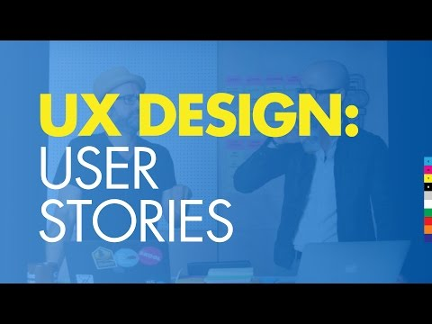 UX Design 2: How To Design a Website: User Stories