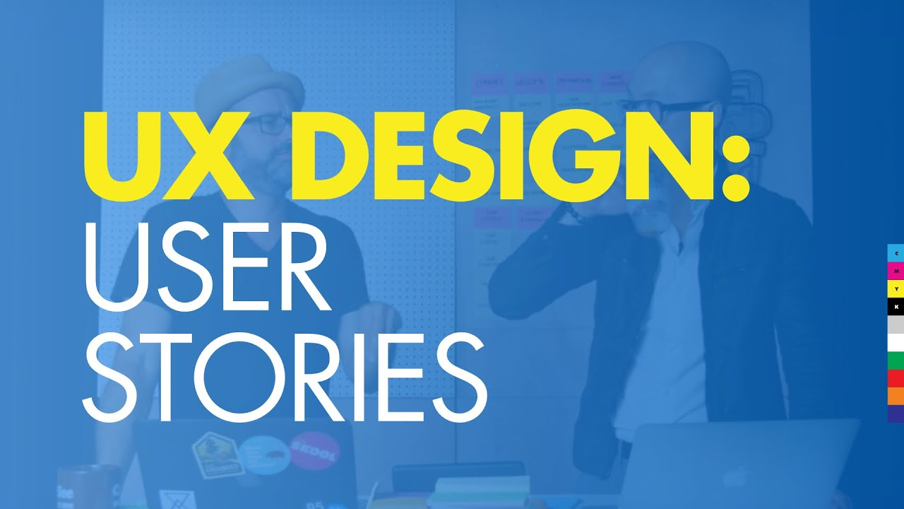 Ux Design 2 How To Design A Website User Stories Youtube