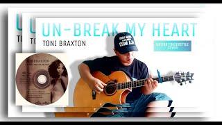 Un-break my heart - toni braxton (fingerstyle cover) alip ba ta ft. alessia capezzo (lirik & arti)