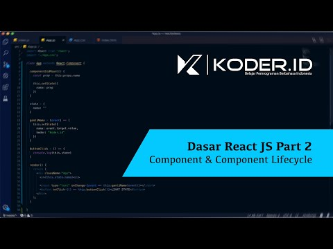 Dasar React JS PART 2: Component & Component Lifecycle thumbnail
