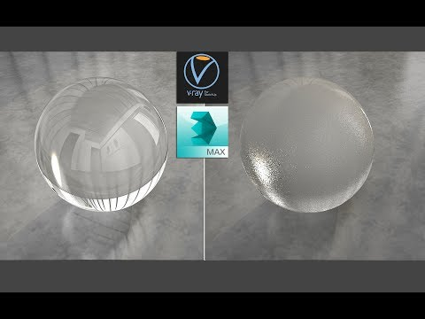 Vray 3dsmax Glass And Frosted Glass Meterial Tutorial