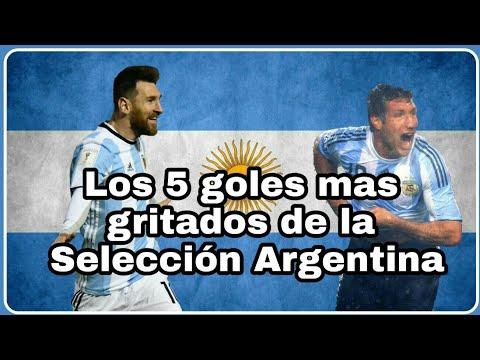 Los 5 GOLES mas GRITADOS de la SELECCION ARGENTINA 2010-2019