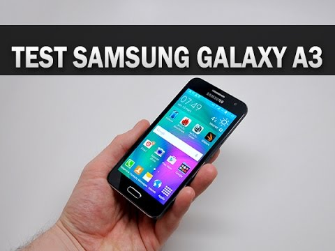 Test du Samsung Galaxy A3 - par Test-Mobile.fr