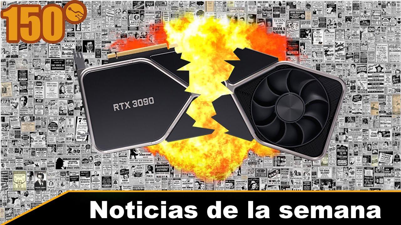 ¿30% de las RTX 3000 defectuosas? RDNA2 128mb de cache - Noticias de la semana 150