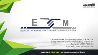 Socio AMPPRO: Exportaciones Textiles Mexicanas S.A de C.V.