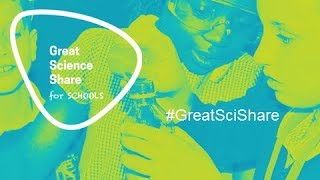 The Great Science Share for Schools