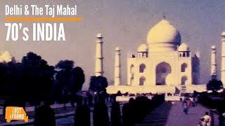 Early 70's India - Delhi and Taj Mahal - Super8 Found Footage