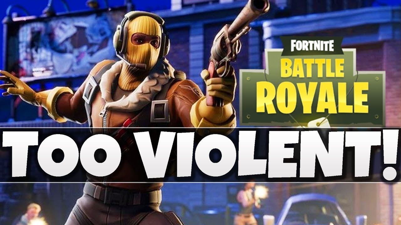Is Fortnite Too Violent And Is That Even Important A