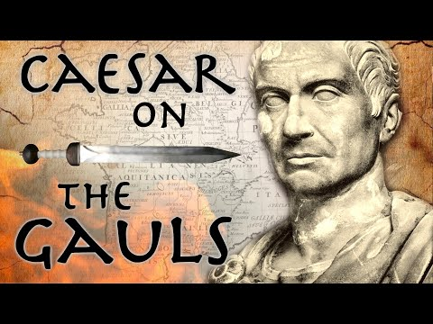 Caesar On The Gauls // Roman Primary Source (58 - 49 BC)