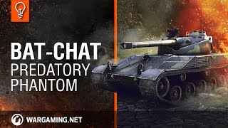 Bat.-Chat. Predatory Phantom. Guide Park [World of Tanks]