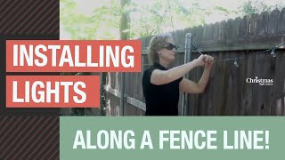 Installing lights along a fence line! Time lapse of a fun, quick project.