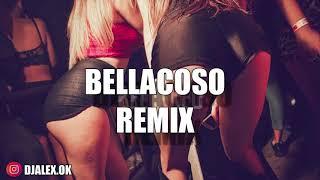 BELLACOSO REMIX - RESIDENTE ✘ BAD BUNNY ✘ DJ ALEX [FRANCESITA REMIX]
