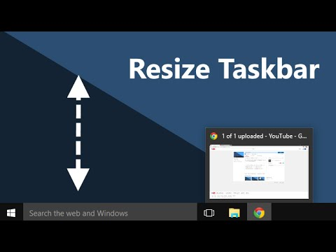 Windows 10 - How To Make The Taskbar Smaller Or Bigger [Resize]