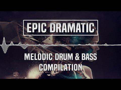 [Epic Dramatic/Sad] Melodic Drum & Bass Compilation/Mix | 1 Hour