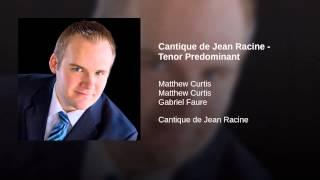 Cantique de Jean Racine - Tenor Predominant