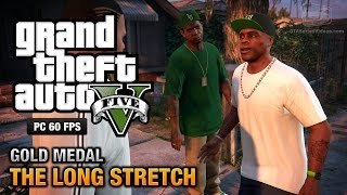 GTA 5 PC - Mission #9 - The Long Stretch [Gold Medal Guide - 1080p 60fps]