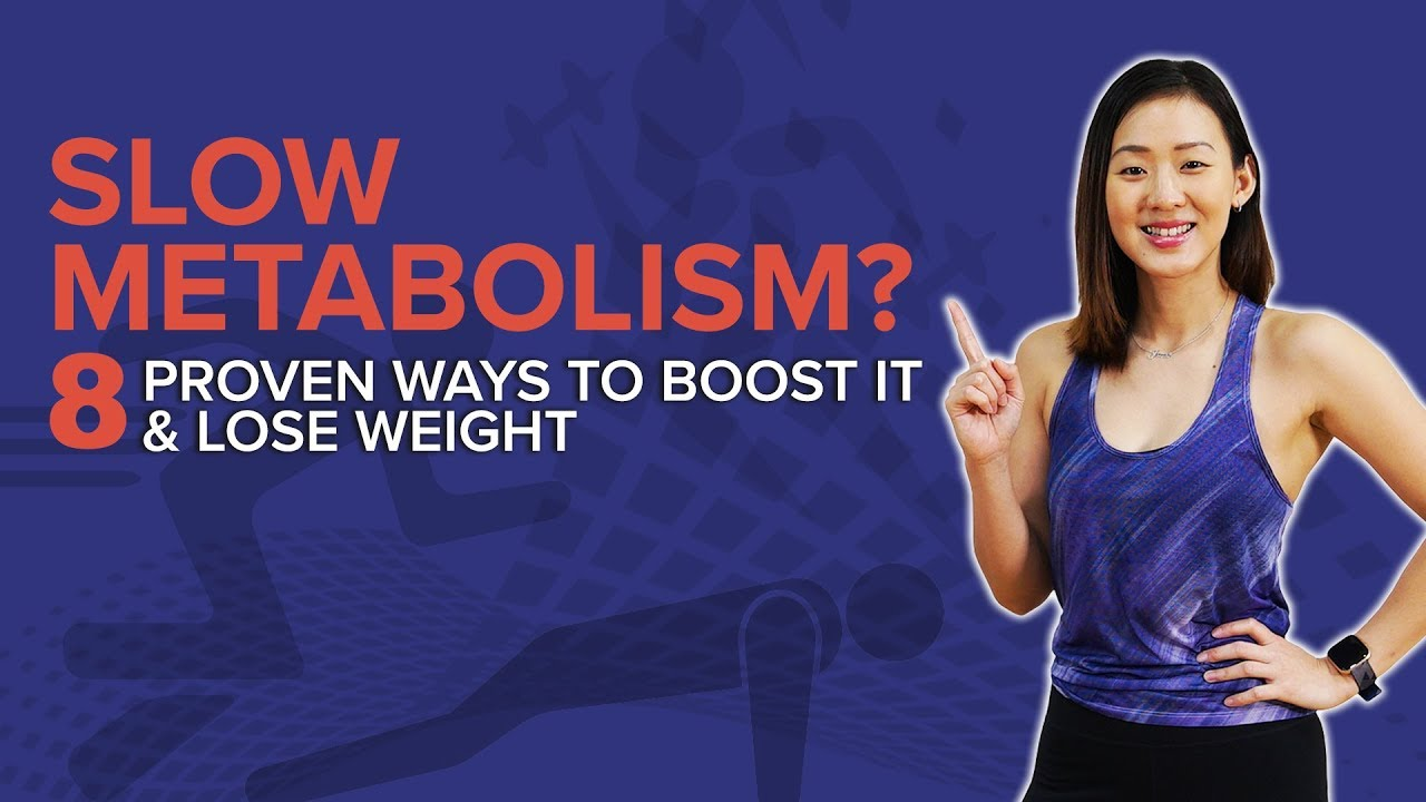 <div>Slow Metabolism? 8 Proven Ways to Boost It & Lose Weight | Joanna Soh</div>
