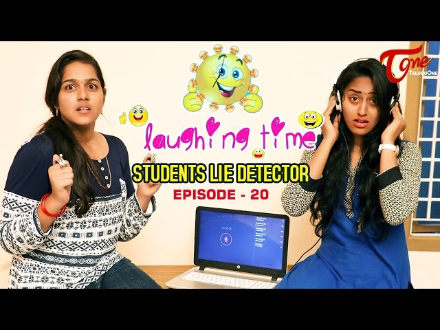 Laughing Time | Students Lie Detector | Episode 20 | by Ravi Ganjam | #TeluguComedyWebSeries