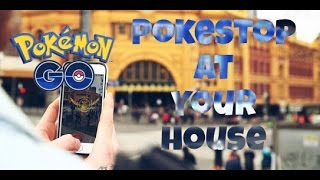 HOW TO GET A POKESTOP AT YOUR HOUSE IN POKÉMON GO!!!!!!!