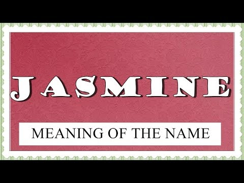 MEANING OF THE NAME JASMINE WITH FUN FACTS AND HOROSCOPE