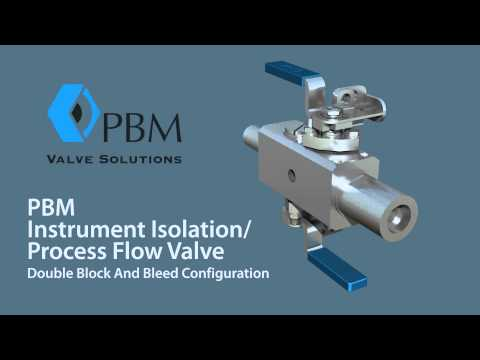 PBM Instrument Isolation/Process Flow Valves