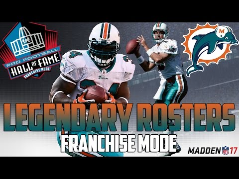 Legendary Miami Dolphins Roster | Madden 17 Connected Franchise | Dan Marino + Zach Thomas