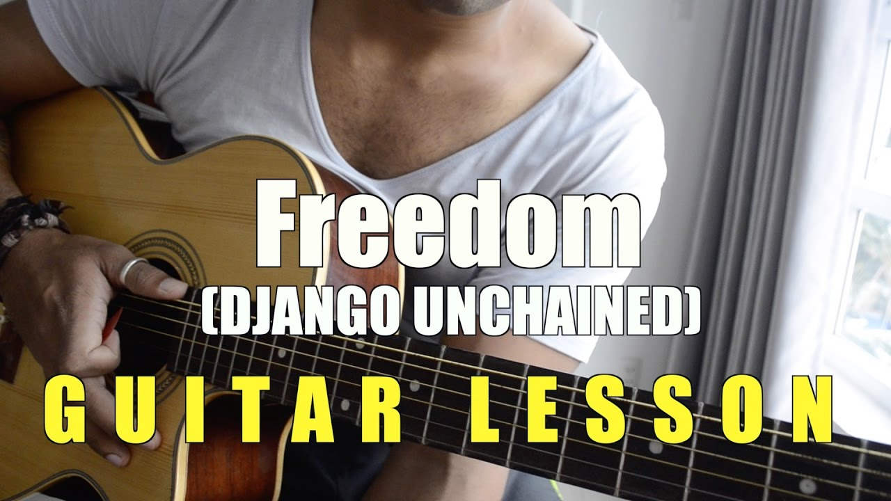 74 Freedom Django Unchained Guitar Lesson Youtube