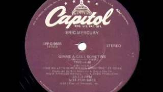 Eric Mercury - Gimme a call sometime
