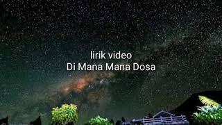 Qasidah Dimana - Mana Dosa ( lirik ) video NASIDA RIA