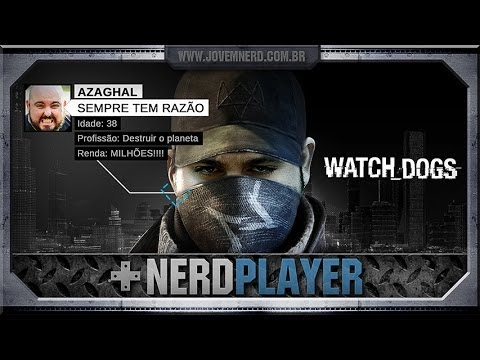 Watch Dogs - Hack the Planet! | NerdPlayer 124
