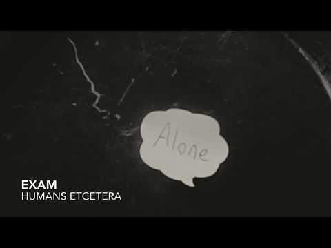 "HUMANS ETCETERA - Intelligent Skeleton - ""Exam"""