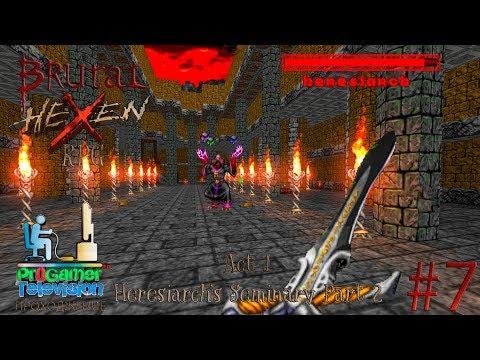 Brutal Hexen RPG Beyond Heretic Прохождение (Walkthrough) #7 Act 3 Heresiarch's Seminary Part 2